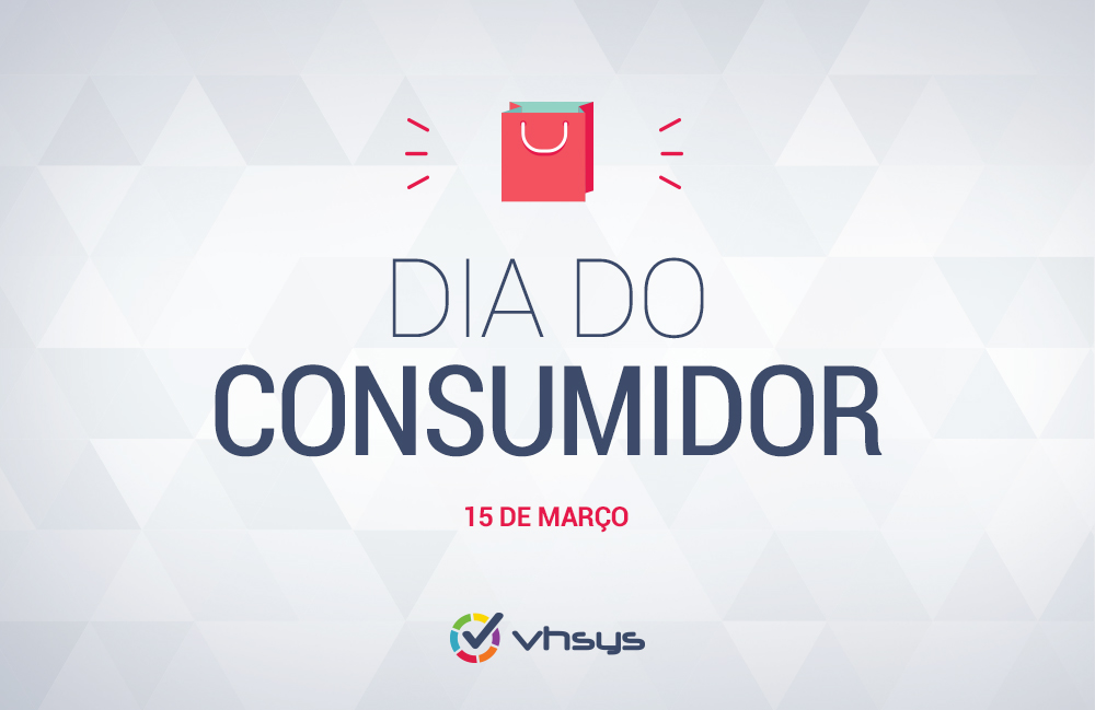 15/03 - Dia do Consumidor